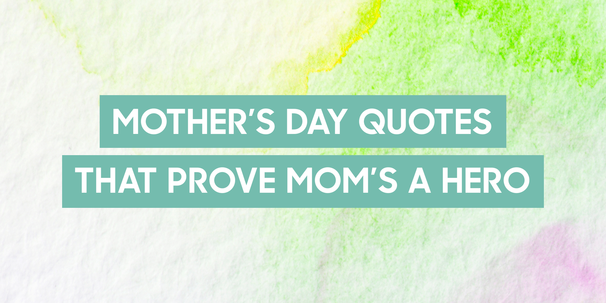 14 Best Mother 39 S Day Quotes Sayings About Motherhood