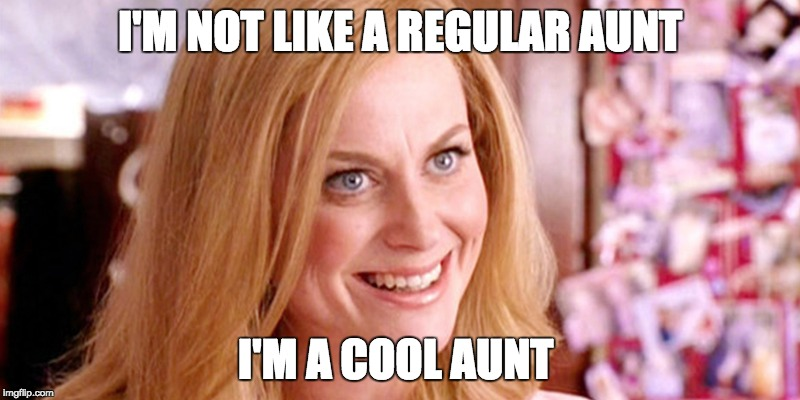 20 Things You'll Only Understand If You're the Cool Aunt ...