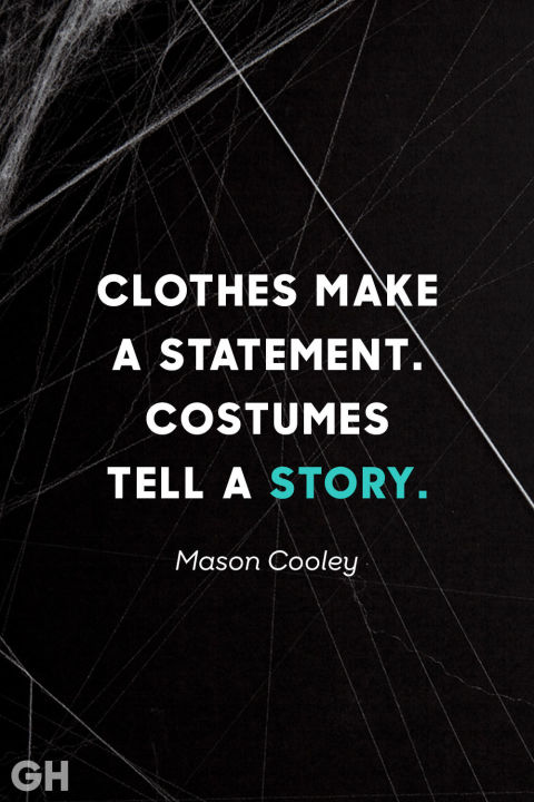 Charming Halloween Costume Quote Nice Design