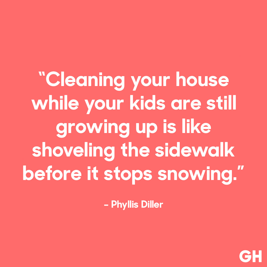 "Quotes About Cleaning 19 Funny Parenting Quotes That Will Have You Saying ""so True"
